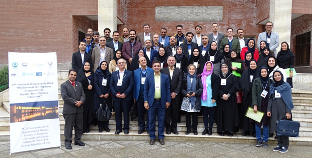 2nd National Workshop for Professional Development on IBSE successfully held in Isfahan, Iran – Iran (25-29 Nov. 2018)